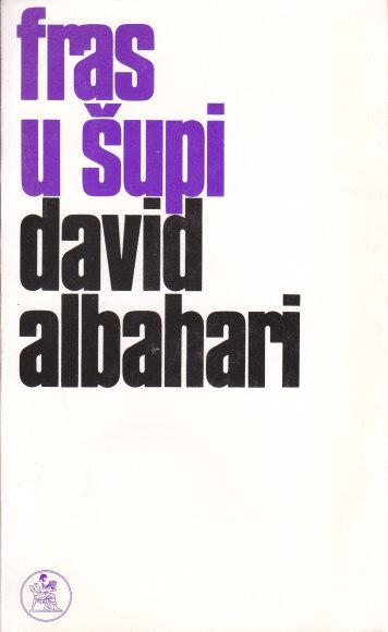 FRAS-U-ŠUPI-proze-DAVID-ALBAHARI